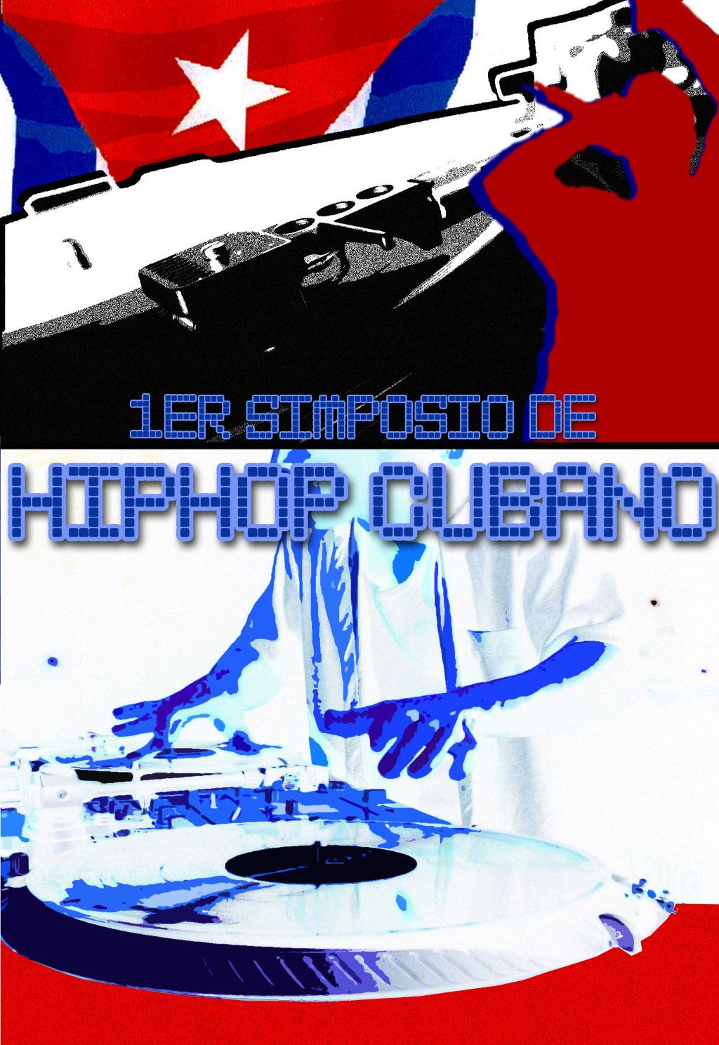 1º SIMPOSIO DE HIP HOP CUBANO
