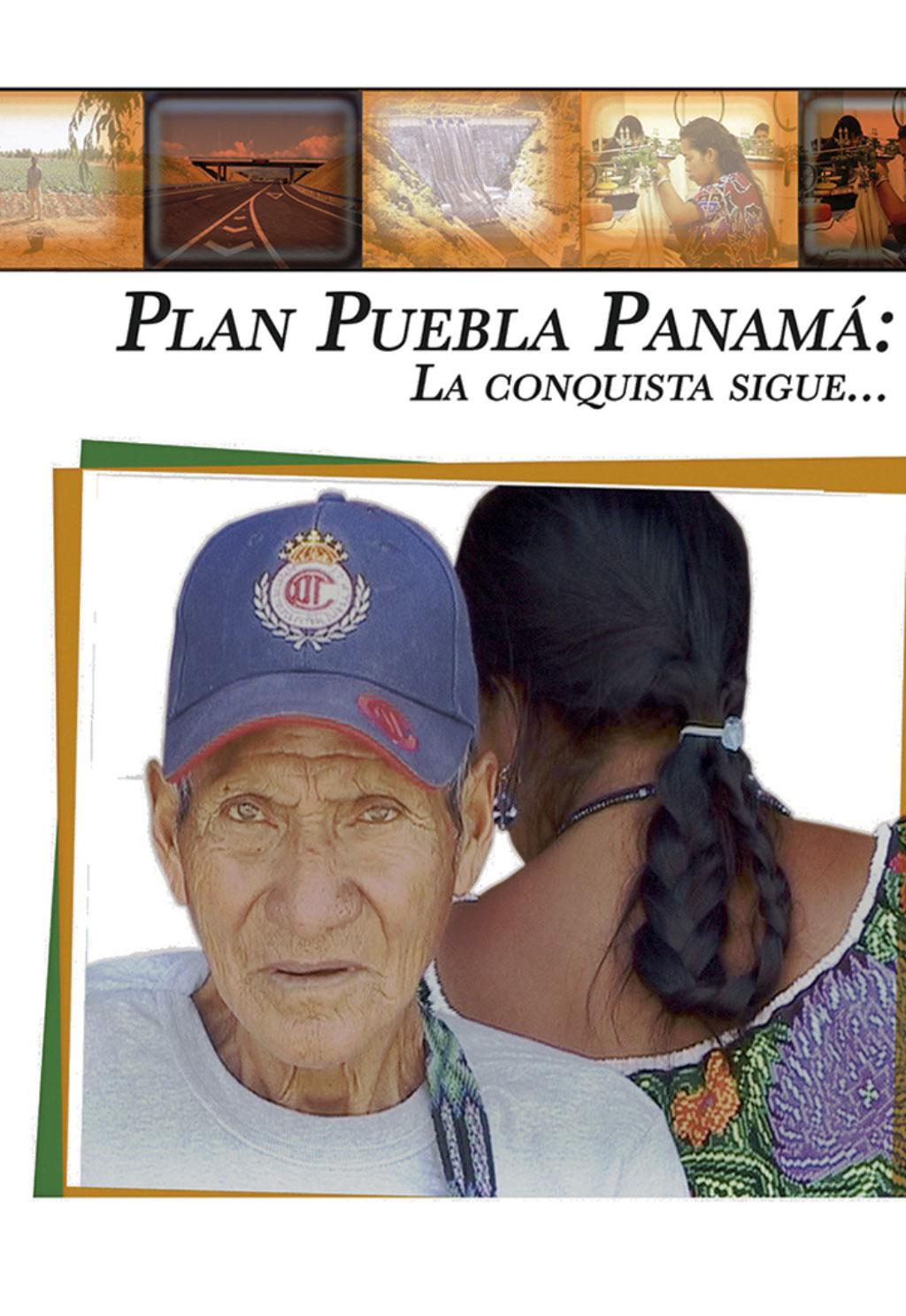 PLAN PUEBLA-PANAMÁ: LA CONQUISTA SIGUE